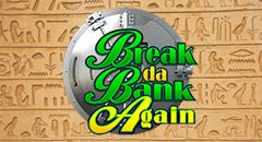 Break Da Bank Again