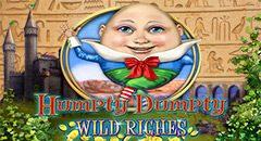 Humpty Dumpty Wild Riches